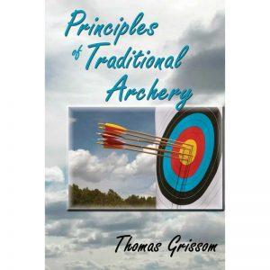 PRINCIPLES OF TRAD ARCHERY