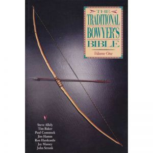 TRADITIONAL BOWYERS BIBLE V 1