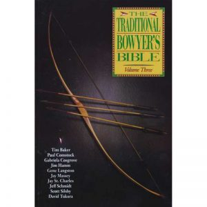 TRADITIONAL BOWYERS BIBLE V 3