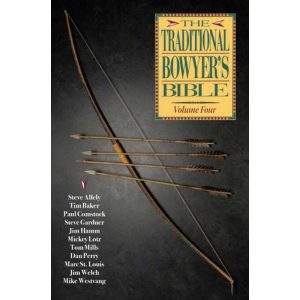 TRADITIONAL BOWYERS BIBLE V 4